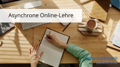 In diesem Modul erfahren Sie die wesentlichen Gestaltungsprinzipien gelingender asynchroner Online-Lehre.