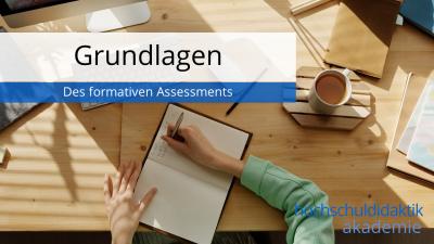 In diesem Modul erfahren Sie, was formatives Assessment ist und warum es sinnvoll ist.