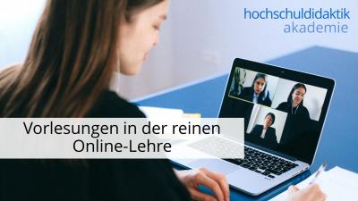 In diesem Modul erfahren Sie, wie Vorlesungen in der reinen Online-Lehre eingebunden werden können.
